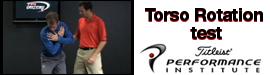 Torso Rotation Test